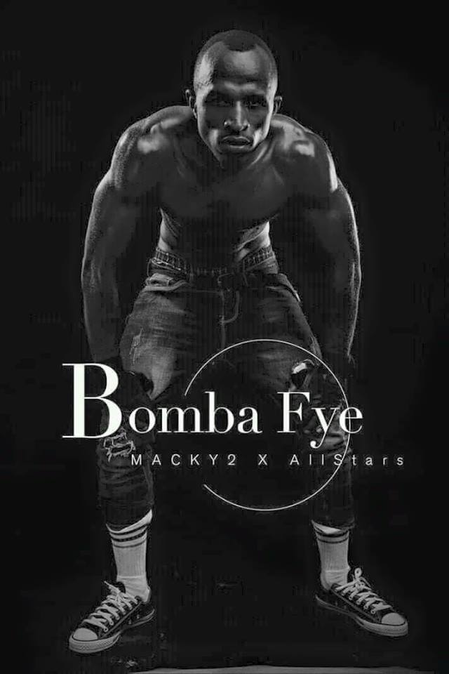 BOMBAFYE MEANT TO INSPIRE HARD WORK AND PERSISTENCE- MACKY 2